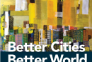 Better Cities Better World