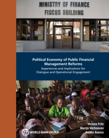 Political Economy of Public Financial Management Reforms: Experiences and Implications for Dialogue and Operational Engagement